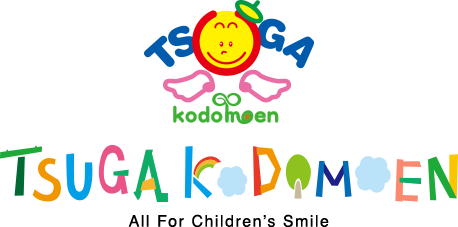 TSUGA kodomoen TSUGA KODOMOEN All For Childrens Smile